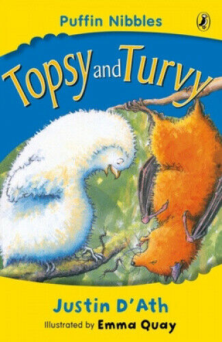 Topsy and Turvy: Puffin Nibbles by Justin D'Ath.