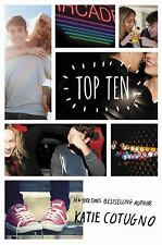Top Ten by Katie Cotugno (2017, Hardcover)