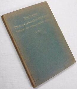 Aktiv Photographisches Hilfsbuch Für Ernste Arbeit Teil Ii - Hans Schmidt 1919 /b