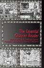 The Essential Chaucer Reader: Selected Writings of Geoffrey Chaucer by Geoffrey Chaucer (Paperback / softback, 2013)