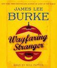Wayfaring Stranger by James Lee Burke (CD-Audio, 2014)