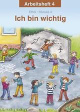 Ich bin wichtig 4 Arbeitsheft Ethik Klasse 4 Grundschule Thüringen Militzke NEU