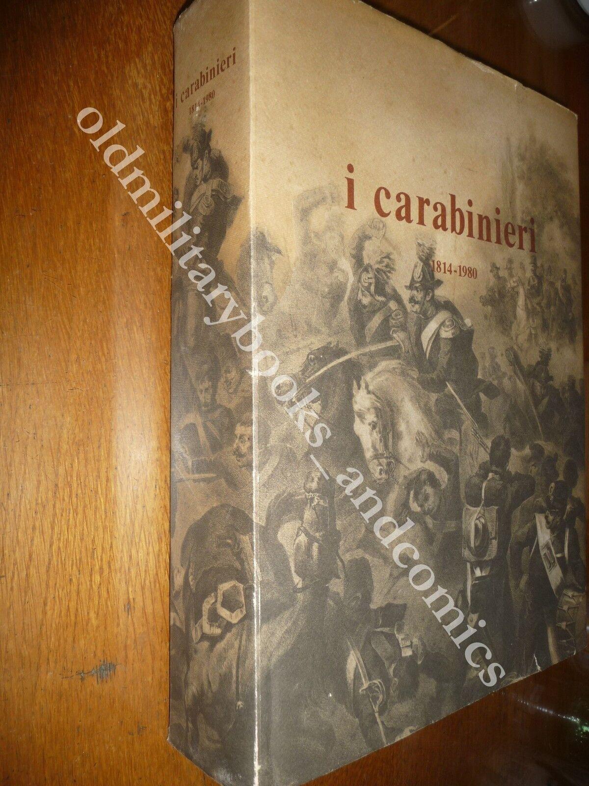 I CARABINIERI 1814-1980 PAOLO DI PAOLO MONUMENTALE OPERA SULL'ARMA DALLE ORIGINI