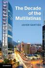 The Decade of the Multilatinas by Javier Santiso (Hardback, 2013)