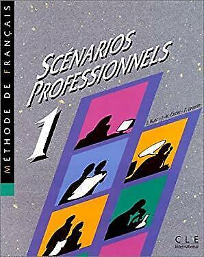 Scenarios Professionnels by CARTIER, MICHEL-JEAN