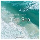 The Life and Love of the Sea by Lewis Blackwell (Hardback, 2015)
