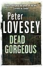 Dead Gorgeous by Peter Lovesey (Paperback, 2014)