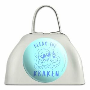 Relax-the-Kraken-Funny-Humor-White-Metal-Cowbell-Cow-Bell-Instrument