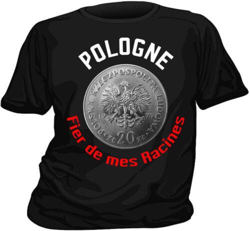 """Superbe tee-shirt  POLOGNE  POLAND  POLEN  POLONAIS  /""""Fier de mes Racines/"""""""