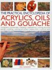The Practical Encyclopedia of Acrylics, Oils and Gouache by Ian Sidaway (Paperback, 2014)