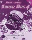 Here comes Super Bus. Level 4. Acitivity Book von Pepita Subirà und María José Lobo (2008, Kunststoffeinband)