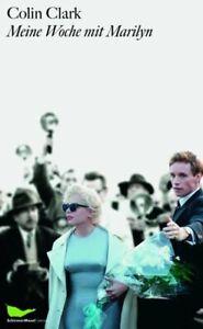Meine-Woche-mit-Marilyn-Colin-Clark-2012-deutsch-NEU