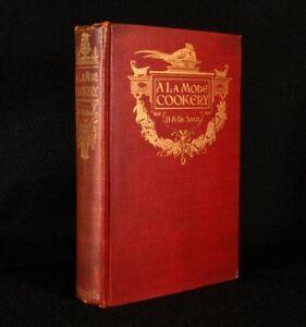 1902 A la Mode Cookery Harriet Anne de Salis Colour Plates First Edition