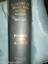 POWER & Glory William Corte 1906 1951 storia di Grand Prix MOTOR RACING RARO