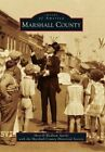 Marshall County by Sherrill Wadham Sparks, Marshall County Historical Society (Paperback / softback, 2014)