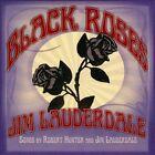 Black Roses [Digipak] by Jim Lauderdale (CD, Nov-2013, Sky Crunch Records)