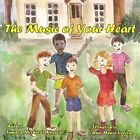 The Music of Your Heart by Sandra Michelle Kessler (Paperback / softback, 2013)