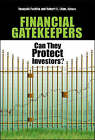 Financial Gatekeepers: Can They Protect Investors? by Brookings Institution (Paperback, 2006)