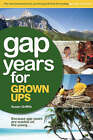 Gap Years for Grown Ups by Susan Griffith (Paperback, 2006)