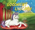 Goodnight Unicorn: A Magical Parody by Karla Oceanak (Hardback, 2016)
