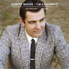 I'm Calling It by Scotty Baker (CD, Aug-2015, El Toro)