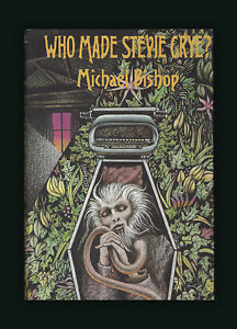 Who-Made-Stevie-Crye-Michael-Bishop-Arkham-House-Book-1st-Ed