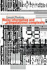Noisy Information and Computational Complexity by Leszek Plaskota (Hardback, 1996)