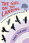The Girl on the Landing by Paul Torday (Hardback, 2009)