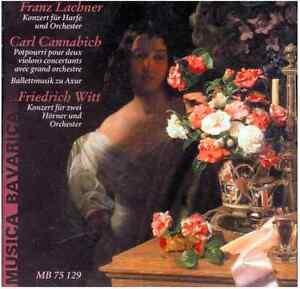 Musica-Bavarica-CD-Franz-Lachner-Carl-Cannabich-Friedrich-Witt