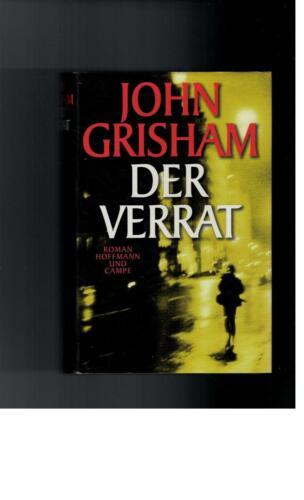 1 von 1 - John Grisham - Der Verrat: Roman - 1999