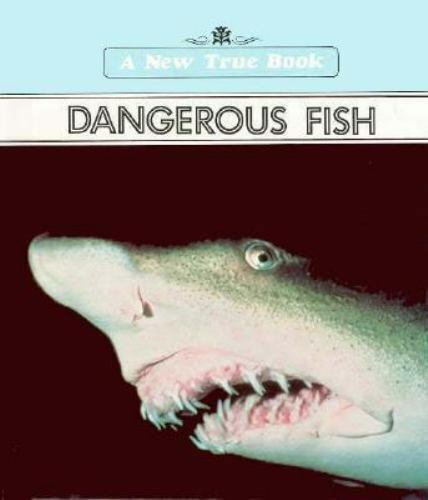 Dangerous Fish by Ray Broekel