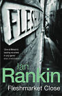 Fleshmarket Close by Ian Rankin (Paperback, 2004)