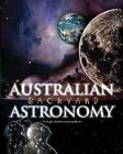 Australian Backyard Astronomy by Jenny Bhathal, R.S. Bhathal (Paperback, 2006)