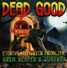 Dead Good von Various Artists (2013)
