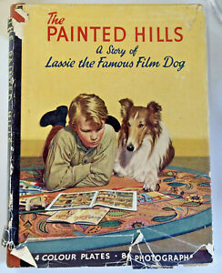 The-Painted-Hills-A-Story-of-Lassie-HB-DJ-First-Edition-1952
