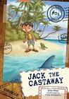 01 Jack The Castaway by Lisa Doan Book Paperback Softback