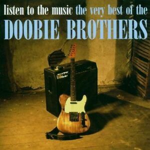 The-Doobie-Brothers-ListenTo-The-Music-Very-Best-Of-Greatest-Hits-NEW-CD