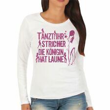 Frauen Damen T-Shirt Tanzt Ihr Nutten die Königin hat Laune XS bis XXXL Spruch