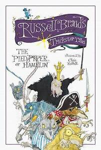Russell-Brands-Trickster-Tales-The-Pied-Piper-of-Hamelin-Brand-Russell-Used