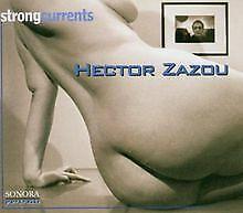 Strong Currents (Sonora Portraits #2) von Hector Zazou | CD | Zustand gut