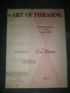 100% De Qualité Piano Song Book: The Art Of Phrasé Par Eric Steiner... études & Pieces-afficher Le Titre D'origine