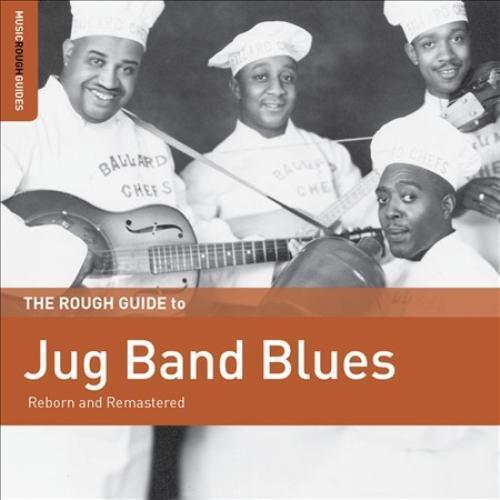 VARIOUS ARTISTS - THE ROUGH GUIDE TO JUG BAND BLUES NEW CD
