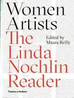 Women Artists:The Linda Nochlin Reader: A Linda Nochlin Reader by Linda Nochlin (Hardback, 2015)