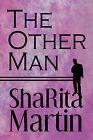 The Other Man by Sharita Martin (Paperback / softback, 2009)