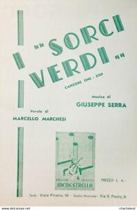 Spartiti - I Sorci verdi - Canzone Marcia di M. Marchesi e G. Serra - 1938