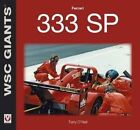 Ferrari 333 SP by Terry O'Neill (Paperback, 2015)