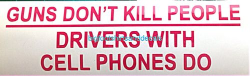 Car Texting Decal Guns Dont Kill People Drivers With Cell Phones Do SUV Sticker