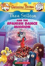 Thea Stilton: The Spanish Dance Mission 16 by Thea Stilton (2013, Paperback)