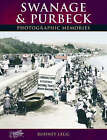 Swanage and Purbeck by Rodney Legg (Paperback, 2004)