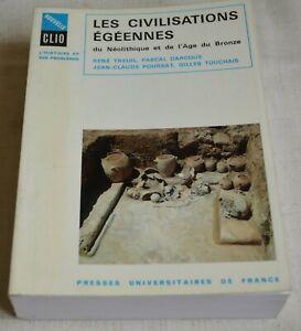 LES CIVILISATIONS EGEENNES DE COLLECTIF ED PUF CLIO 1989